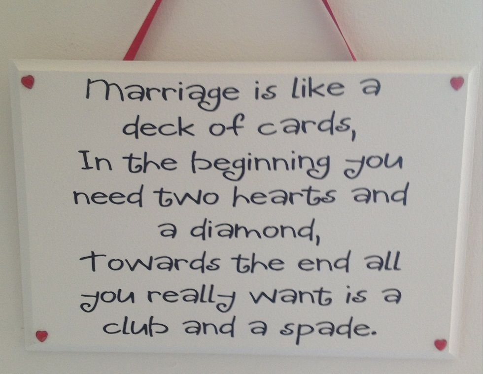 marriage is like a deck of cards plaque